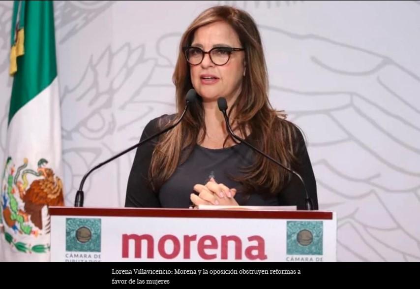 Lorena Villavicencio: Morena y la oposición obstruyen reformas a favor de las mujeres