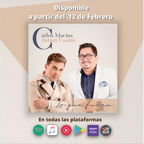 Cristian Castro y Carlos Macías unen su talento en «Lo que fuera»